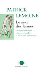 Vente EBooks : Le sexe des larmes  - Patrick Lemoine