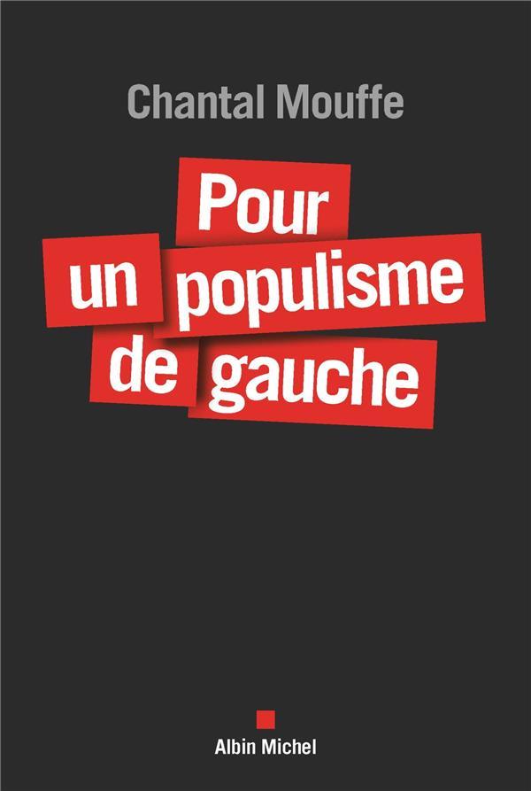 Pour un populisme de gauche