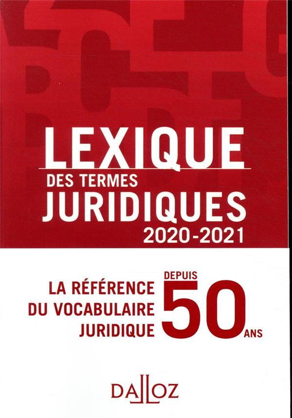 Lexique des termes juridiques (édition 2020-2021)