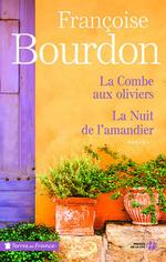 Vente EBooks : La Combe aux oliviers suivi de La Nuit de l'amandier (éd. collector)  - Françoise Bourdon