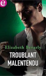 Vente EBooks : Troublant malentendu  - Elizabeth Bevarly