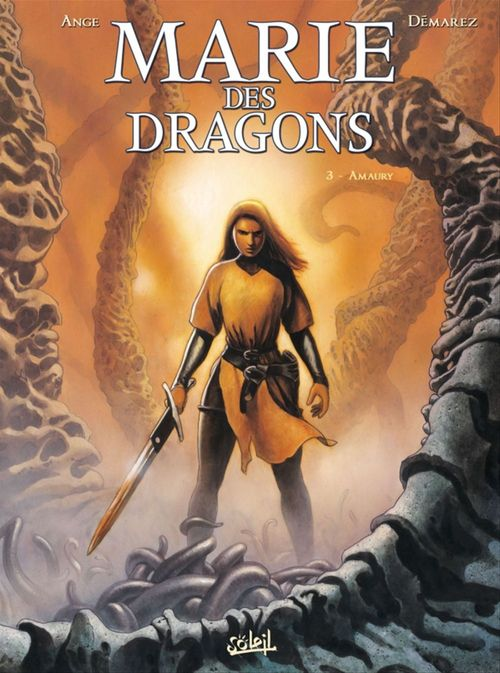 Marie des dragons t.3 ; Amaury