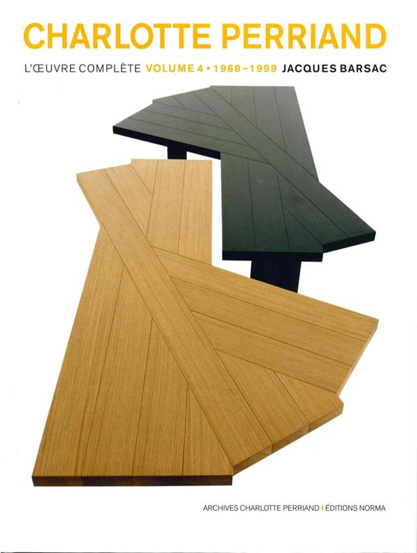 Charlotte Perriand t.4 ; l'oeuvre complète 1968-1999