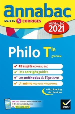 Annales du bac Annabac 2021 Philosophie Tle générale