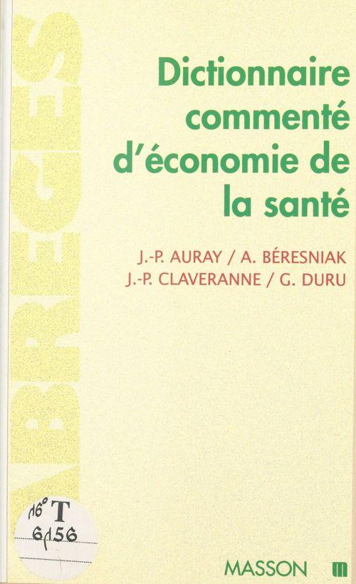 Dictionnaire commenté d'économie de la santé