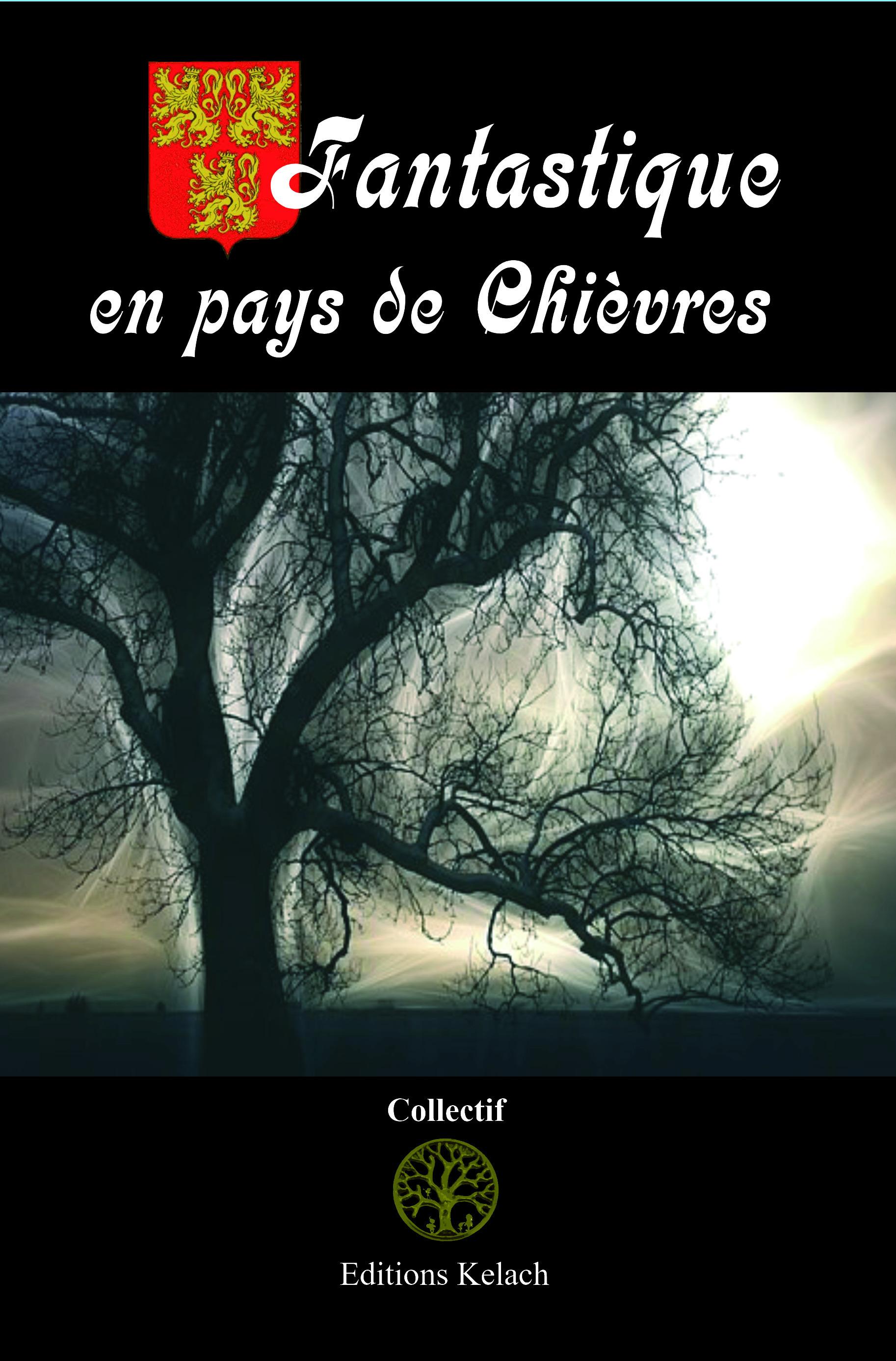 Fantastique en pays de Chièvres  - Constant Vincent  - Stéphane Triquoit  - Vendarion d'Orépée  - Eglantine Gossuin