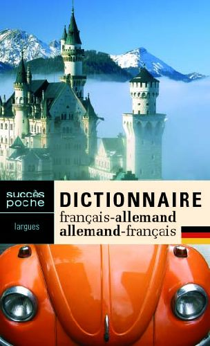 Dictionnaire français-allemand / allemand-français