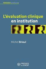 Vente EBooks : L'evaluation clinique en institution