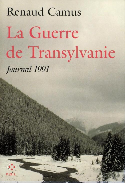 La guerre de Transylvanie ; journal 1991