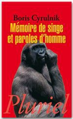 Vente Livre Numérique : Mémoire de singe et paroles d'homme  - Boris Cyrulnik