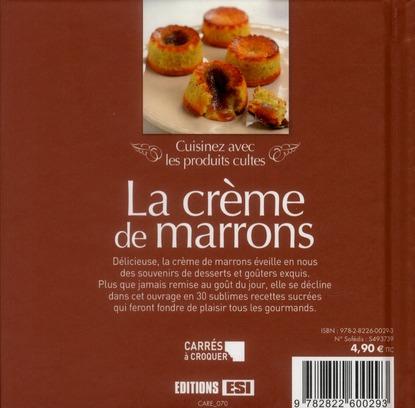 Cuisinez avec les produits cultes ; la crème de marrons