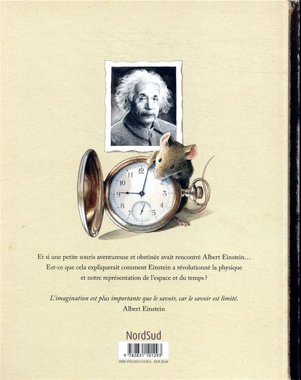 Einstein ; le fantastique voyage d'une souris dans l'espace-temps