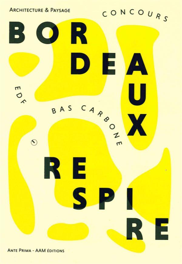 BORDEAUX RESPIRE - CONCOURS EDF BAS CARBONE