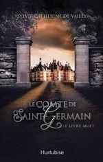 Vente Livre Numérique : Le comte de Saint-Germain T2  - Sylvie-Catherine de Vailly