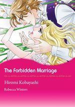 Vente Livre Numérique : Harlequin Comics: The Forbidden Marriage  - Hiromi Kobayashi - Rebecca Winters