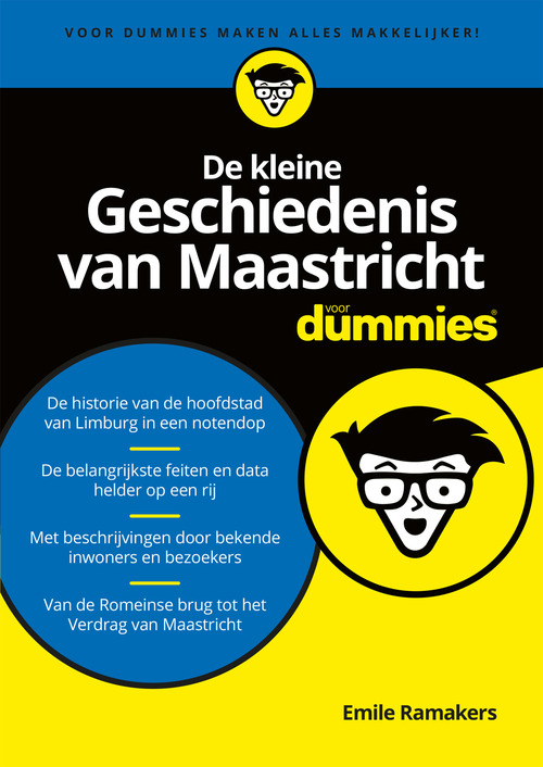 De kleine Geschiedenis van Maastricht voor Dummies