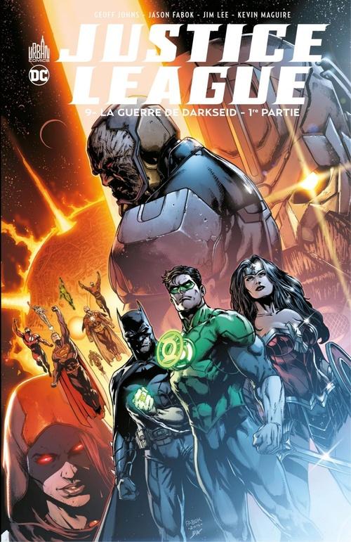 Justice League T.9 ; la guerre de Darseid t.1  - Jim Lee  - Geoff Johns  - Jason Fabok  - Doug Mahnke