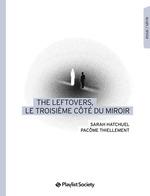 The Leftovers, le troisième côté du miroir  - Pacome Thiellement - Sarah Hatchuel
