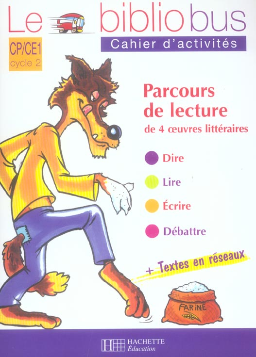 Le Bibliobus N  14 Cp/Ce1 - Le Loup Et Les Sept Chevreaux - Cahier D'Activites - Ed.2006