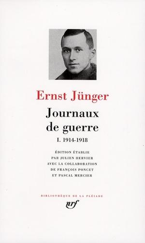 JUNGER, ERNST  - JOURNAUX DE GUERRE T.1  -  1914-1918
