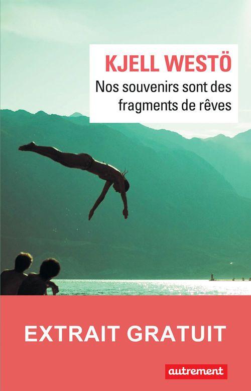 Nos souvenirs sont des fragments de rêve - Extrait gratuit  - Kjell Westö
