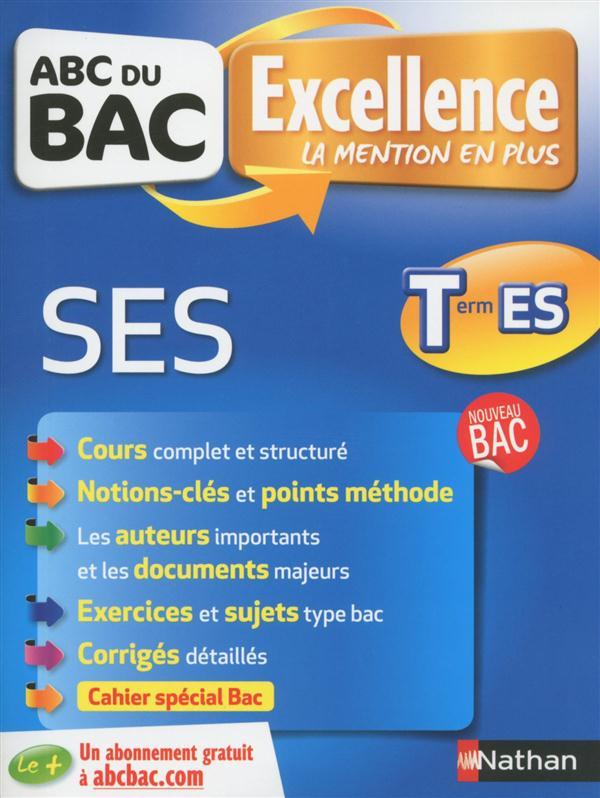ABC DU BAC EXCELLENCE ; SES ; terminale ES