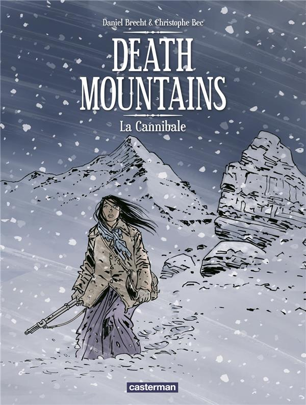 Death mountains t.2 ; la cannibale