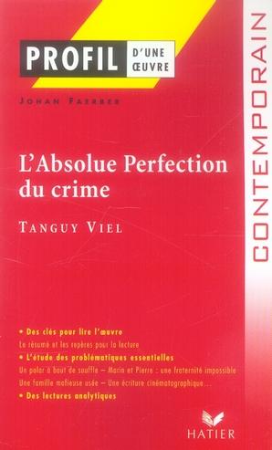 L'absolue perfection du crime de Tanguy Viel