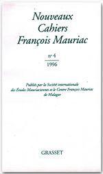 Nouveaux cahiers François Mauriac n°04  - François Mauriac