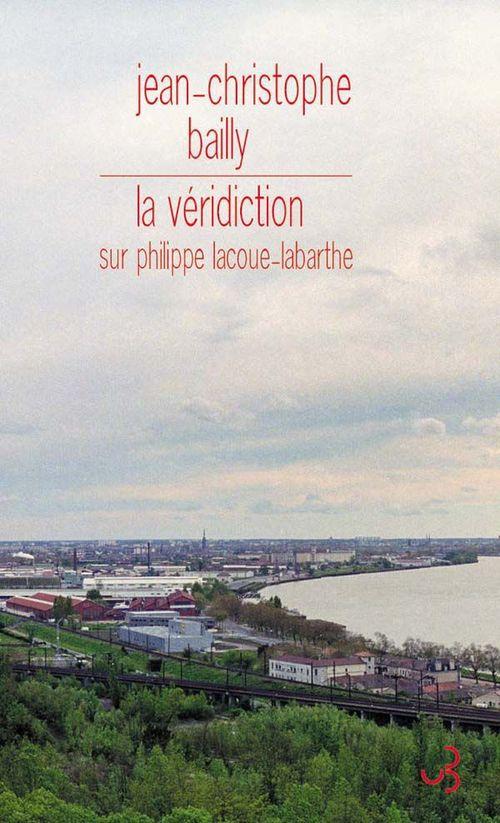 la véridiction ; sur Philippe Lacoue-Labarthe