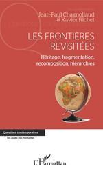 Vente EBooks : Les frontières revisitées  - Jean-Paul Chagnollaud - Xavier Richet