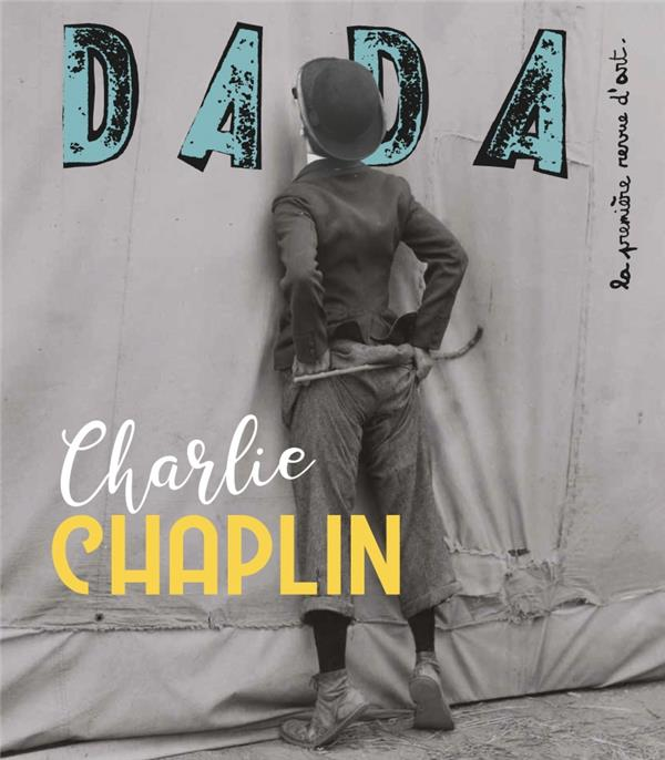 Revue dada n.239 ; charlie chaplin
