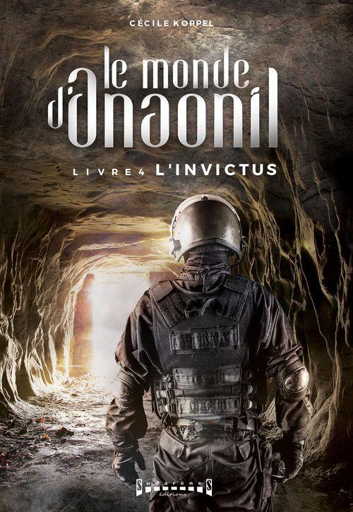 Les mondes d'Anaonil T.4 ; l'invictus