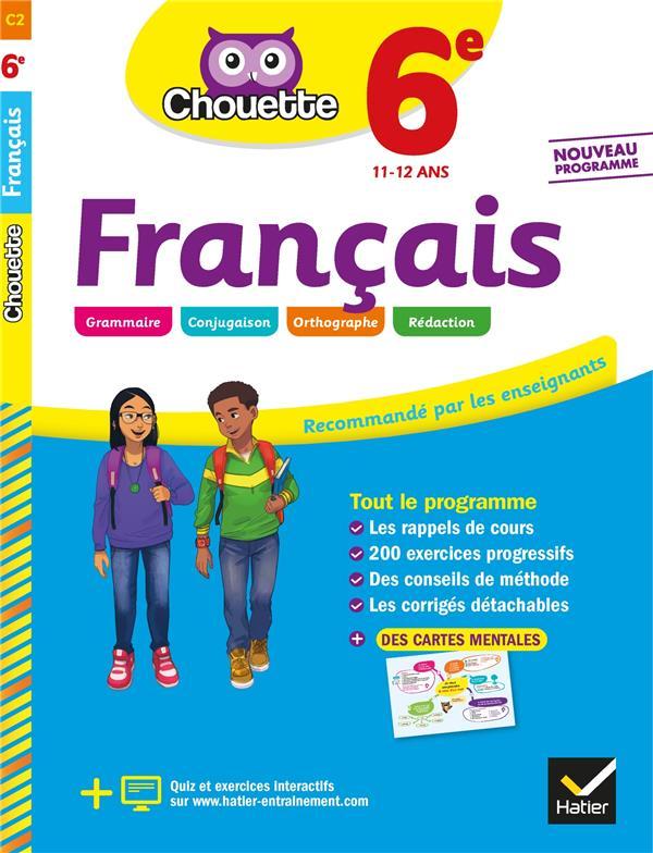 Chouette entraînement t.2 ; français ; 6e ; cahier d'entraînement et de révision