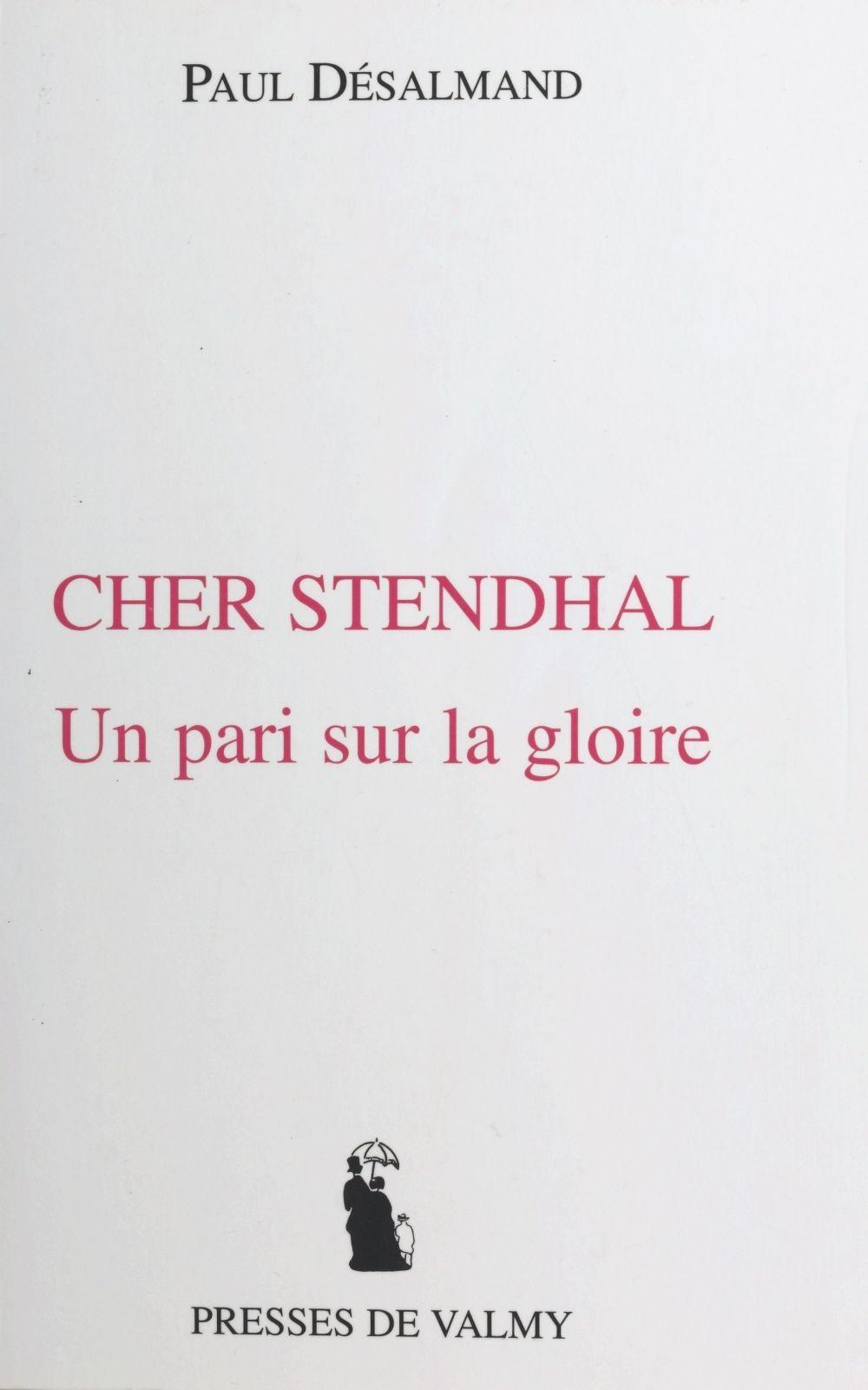 Cher stendhal