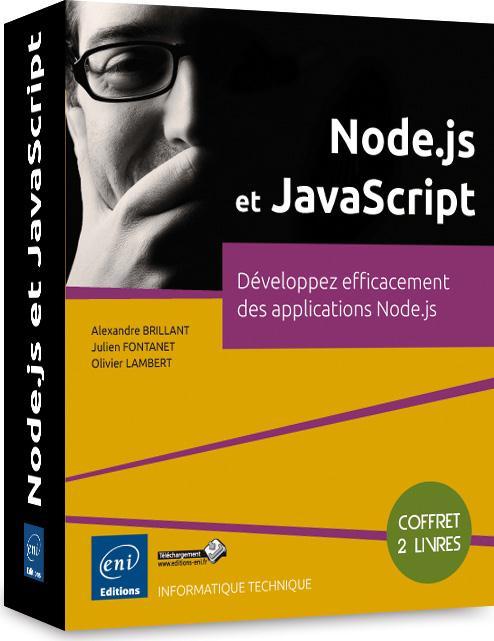 Node.js et JavaScript ; développez efficacement des applications Node.js