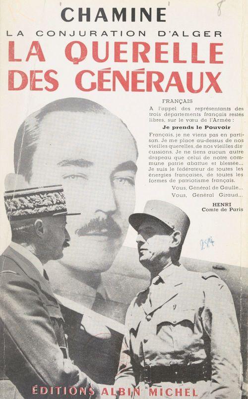 Suite française (2) : La querelle des généraux  - Chamine