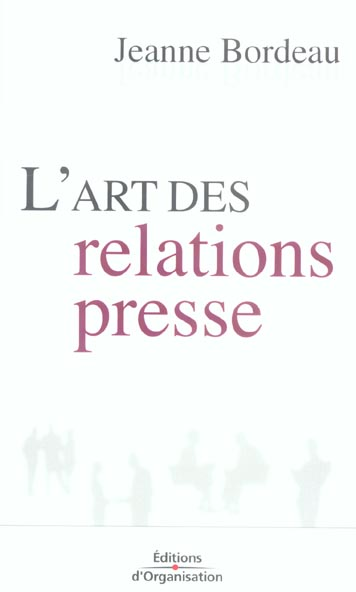 L'Art Des Relations Presse