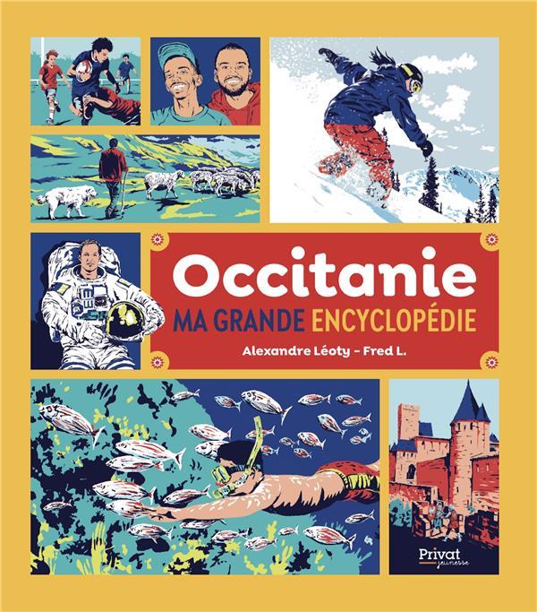 Occitanie, ma grande encyclopédie