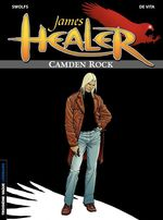 Vente EBooks : James Healer - tome 1 - Camden Rock  - Yves Swolfs - Swolfs