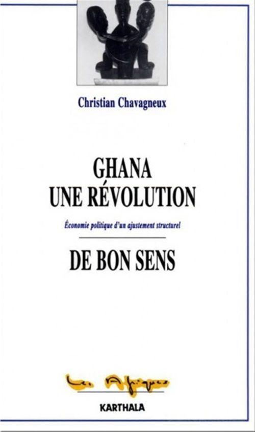 Ghana, une révolution de bon sens