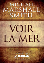Vente EBooks : Voir la mer  - Michael Marshall Smith