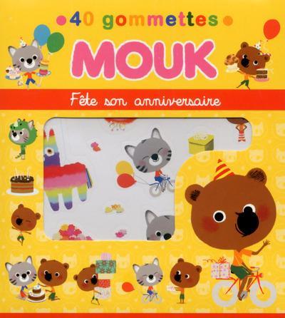 Mouk ; fête son anniversaire ; 40 gommettes
