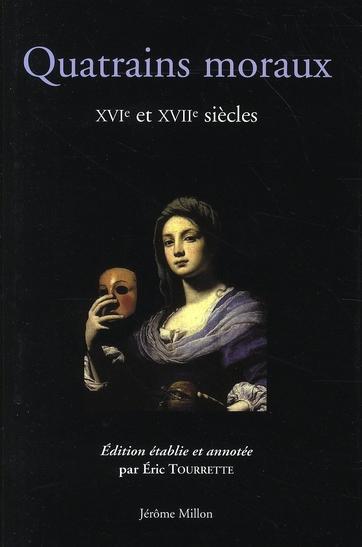 Quatrains moraux  XVI-XVII siècles