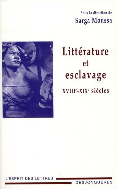 Littérature et esclavage ; XVIII-XIX siècles