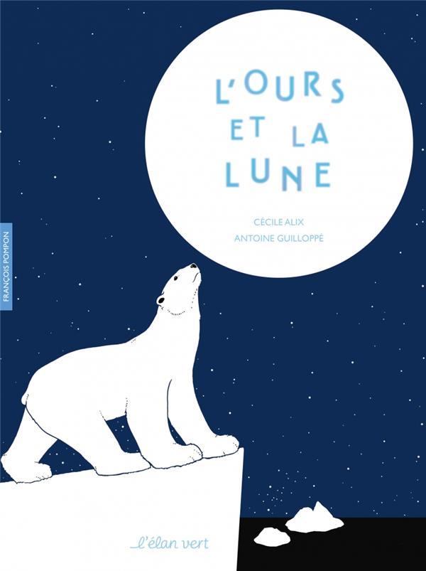 L'ours et la Lune ; François Pompon
