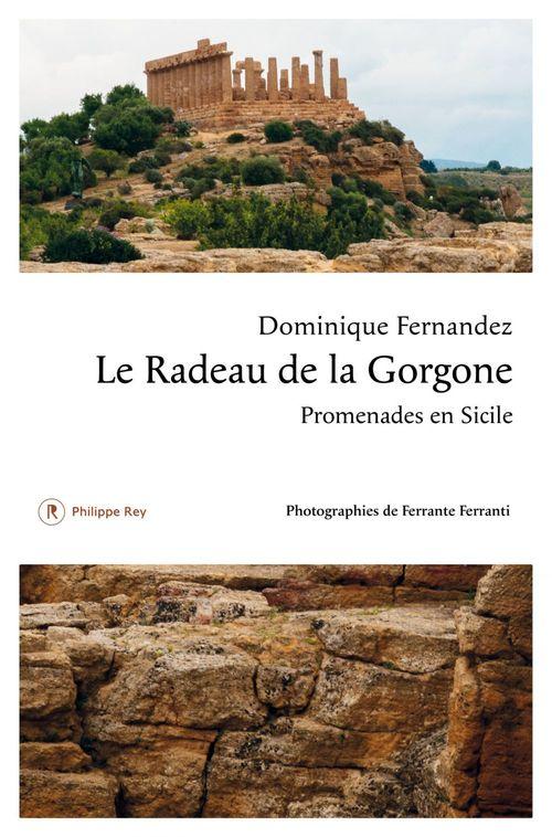 Le radeau de la Gorgone ; promenades en Sicile