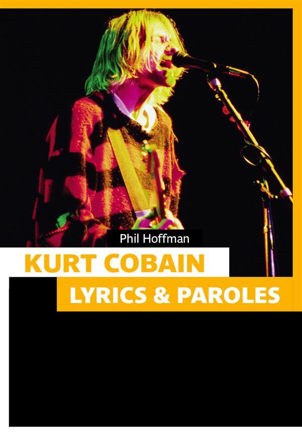 Kurt Cobain ; lyrics & paroles