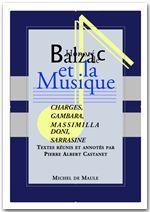 Balzac et la musique ; Charges ; Gambara ; Massimilla Doni ; Sarrasine