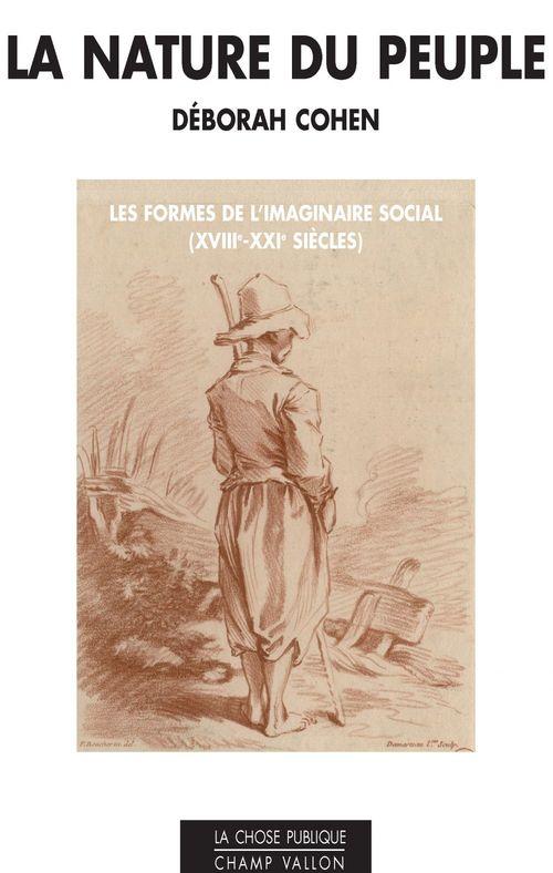 Les nature du peuple ; les formes de l'imaginaire social (XVIII-XXI siècles)